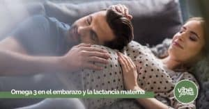 Omega 3 durante el embarazo